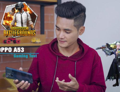 OPPO A53 ရဲ့ PUBG နဲ့ Mobile Legends Gaming Test ဗီဒီယို